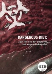 Dangerous Diet: Japan fails in its duty of care over toxic whale and dolphin meat