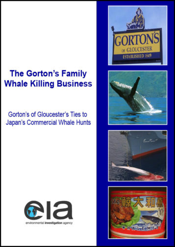 Front cover of our report entitled The Gorton's Family Whale Killing Business (2005)