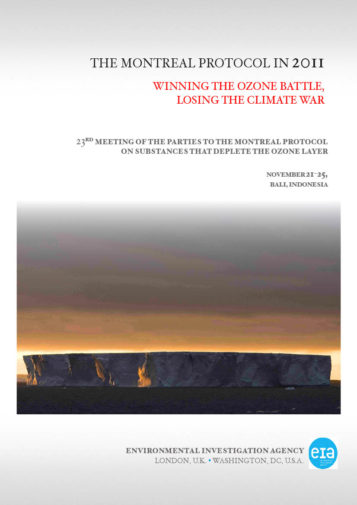 Front cover of our report entitled The Montreal Protocol in 2011: Winning the ozone battle, losing the climate war