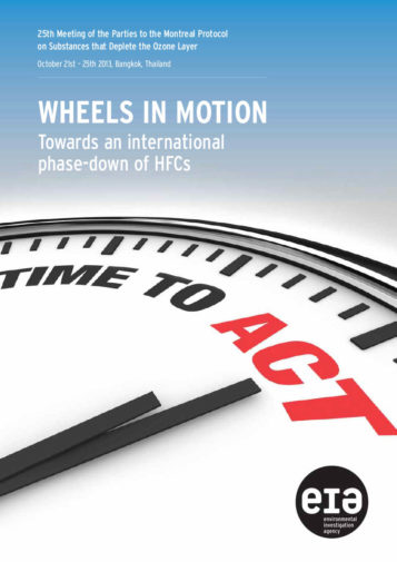 Front cover of our report entitled Wheels in Motion - Towards an international phase-down of HFCs