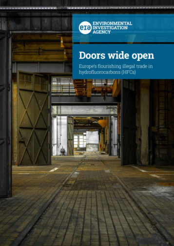 Front cover of our report entitled Doors Wide Open: Europe's flourishing illegal trade in hydrofluorocarbons (HFCs)