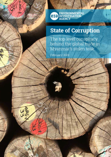 Front cover of our report entitled State of Corruption: The top-level conspiracy behind the global trade in Myanmar's stolen teak