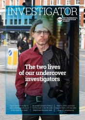 The new Investigator magazine: Going undercover …