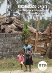 First Class Crisis: China's Criminal and Unsustainable Intervention in Mozambique's Miombo Forests