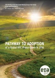 Pathway to Adoption of a Global HFC Phase-Down in 2016