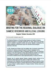 Briefing for the Regional Dialogue on Siamese Rosewood and Illegal Logging