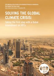 Solving the Global Climate Crisis: Taking the First Step with a Dubai Amendment on HFCs