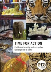 Time for Action: End the criminality and corruption fuelling wildlife crime