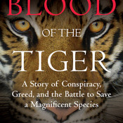 Passionate memoir of the fight to save tigers from extinction